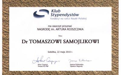 Nagroda im. Artura Rojszczaka dla dr. Tomasza Samojlika!