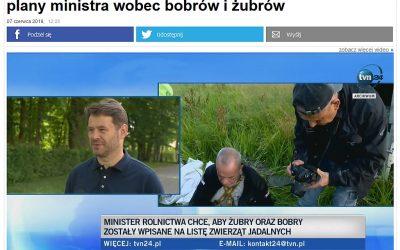 07.06.2019 TVN 24 o dyskusji na temat odstrzału bobrów i żubrów