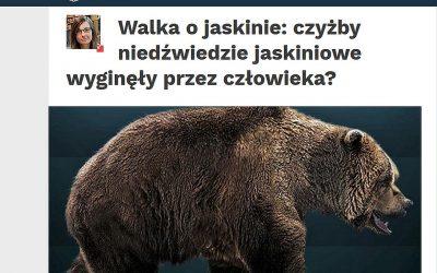 16.08.2019 Nauka w Polsce o badaniach nad niedźwiedziami jaskiniowymi
