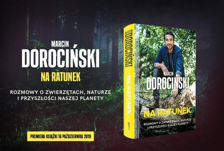 """16.10.2019 – ukazała się książka Marcina Dorocińskiego """"Na ratunek"""""""